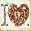 Hillsong United – I Heart Revolution